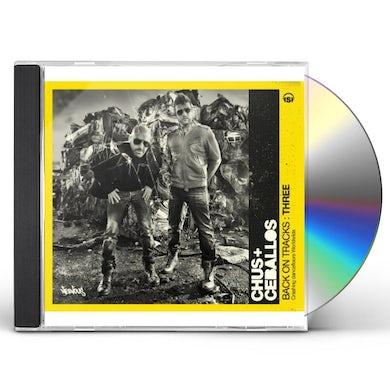 Chus & Ceballos BACK ON TRACKS THREE CD