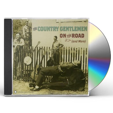 Country Gentlemen ON THE ROAD (AND MORE) CD