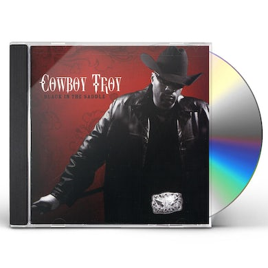 Cowboy Troy BLACK IN THE SADDLE CD
