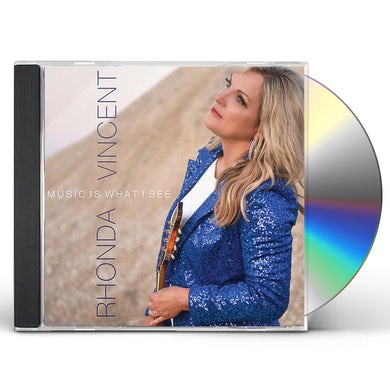 Rhonda Vincent MUSIC IS WHAT I SEE CD