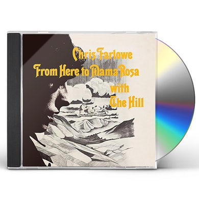 Chris Farlowe  FROM HERE TO MAMA ROSA WITH THE HILL CD