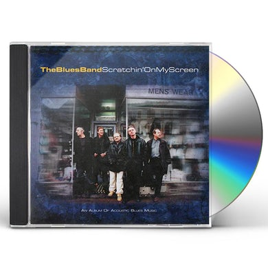 BLUES BAND SCRATCHIN ON MY SCREEN CD