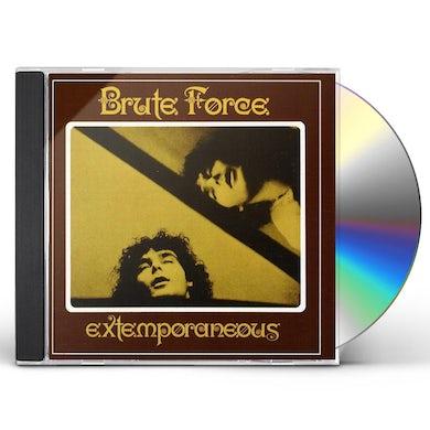Brute Force EXTEMPORANEOUS CD