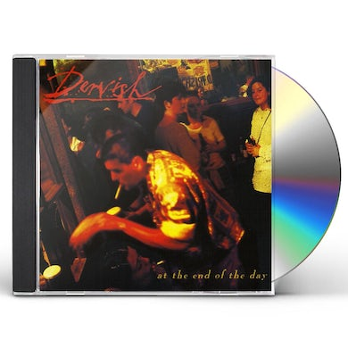 Dervish AT THE END OF THE DAY CD