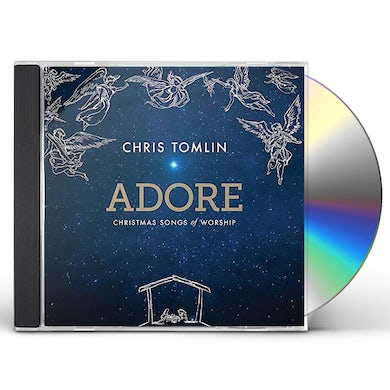 Chris Tomlin ADORE: CHRISTMAS SONGS OF WORSHIP CD