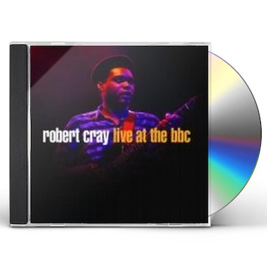 Robert Cray LIVE AT THE BBC CD