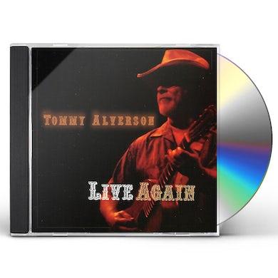Tommy Alverson LIVE AGAIN CD