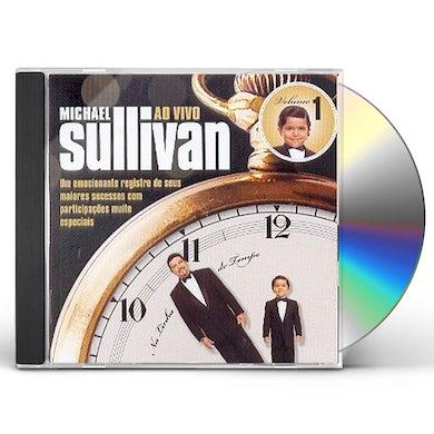 Michael Sullivan NA LINHA DO TEMPO AO VIVO 1 CD