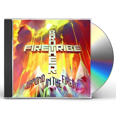 Brother Firetribe DIAMOND IN THE FIREPIT CD