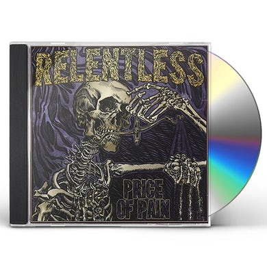 Relentless PRICE OF PAIN CD