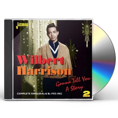 Wilbert Harrison GONNA TELL YOU A STORY: COMPLETE SINGLES A'S & B'S CD