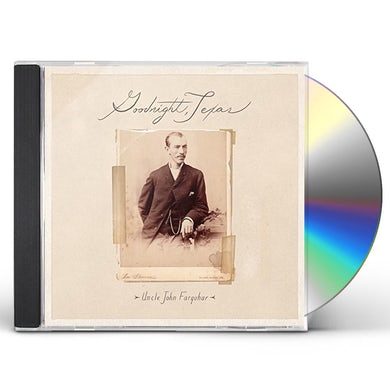 Goodnight Texas UNCLE JOHN FARQUHAR CD