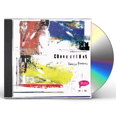 Connections FOREIGN AFFAIRS CD