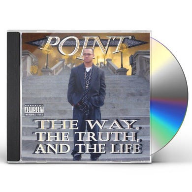 Point WAY THE TRUTH & THE LIFE CD