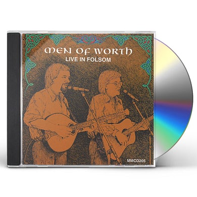 Men of Worth LIVE IN FOLSOM CD