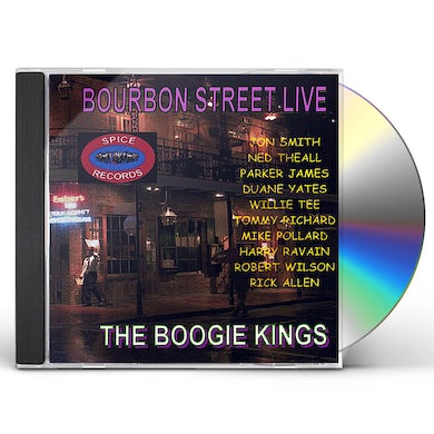 Boogie Kings BOURBON STREET LIVE CD