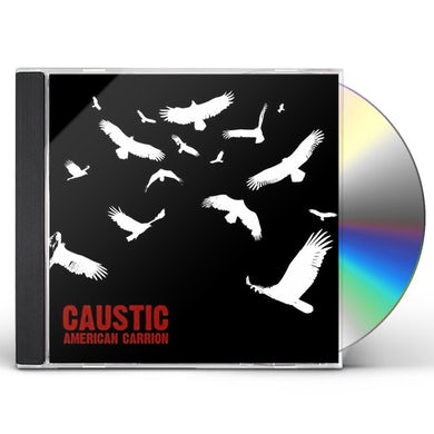 Caustic AMERICAN CARRION CD