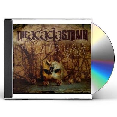 Acacia Strain DEAD WALK CD