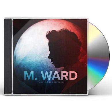M Ward A WASTELAND COMPANION CD