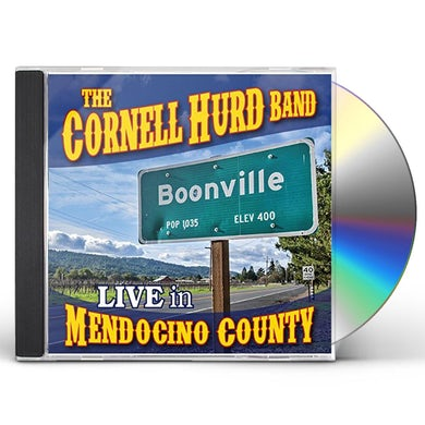 Cornell Hurd Band BOONVILLE: LIVE IN MENDOCINO COUNTY CD