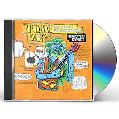 Tom Ze FABRICATION DEFECT CD