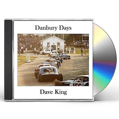 Dave King DANBURY DAYS CD