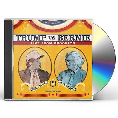 Anthony Atamanuik / James Adomian TRUMP VS BERNIE: THE DEBATE ALBUM CD
