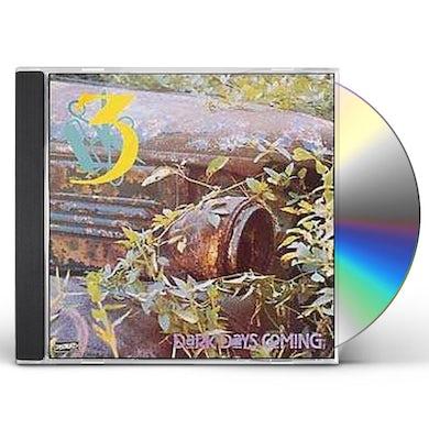 Three DARK DAYS COMING CD