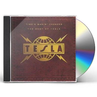 Tesla TIME'S MAKIN CHANGES: BEST OF CD