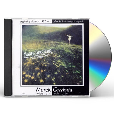Marek Grechuta WIOSNA - ACH TO TY CD