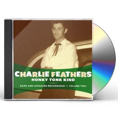 Charlie Feathers HONKY TONK KIND CD