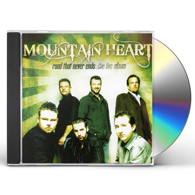 Mountain Heart ROAD THAT NEVER ENDS: THE LIVE ALBUM CD