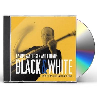 Dani Sanderson BLACK & WHITE: JAZZ FESTIVAL CD