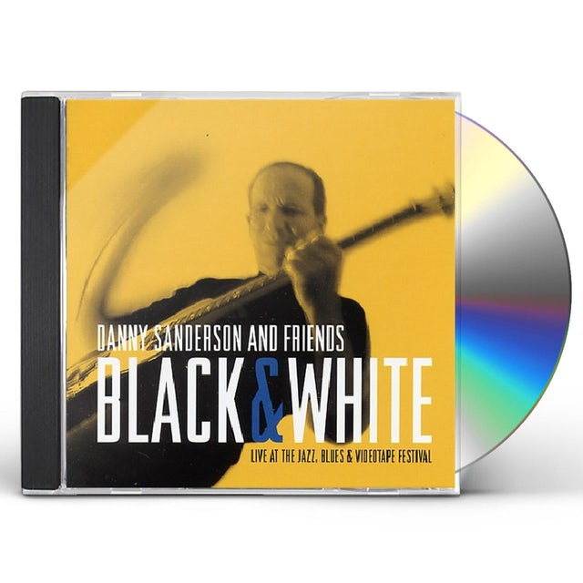 Dani Sanderson BLACK & WHITE: JAZZ FESTIVAL CD
