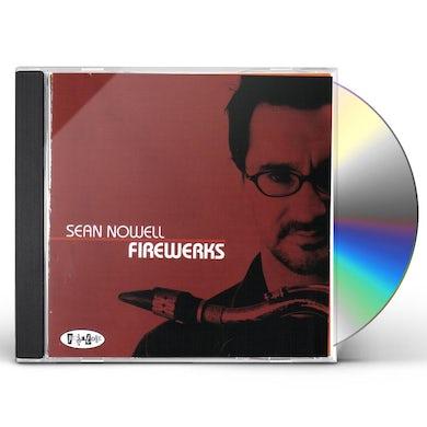 Sean Nowell FIREWERKS CD