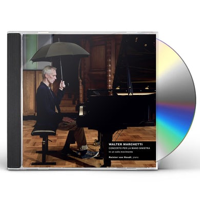 Walter Marchetti CONCERTO FOR THE LEFT HAND IN ONE MOVEMENT CD