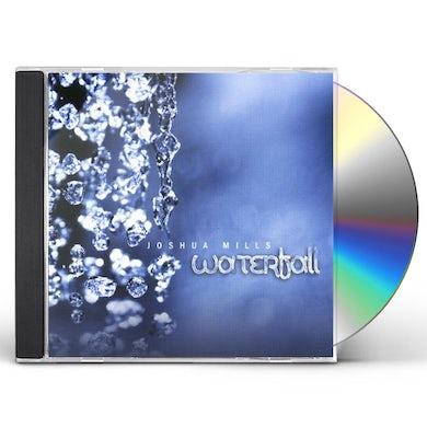 Joshua Mills WATERFALL CD