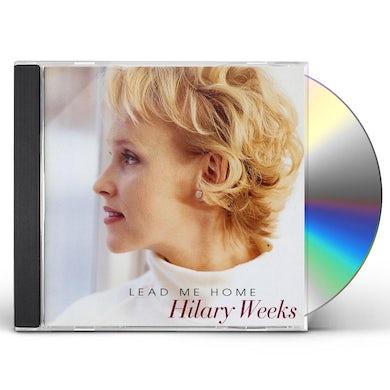Hilary Weeks LEAD ME HOME CD