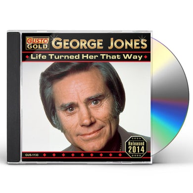 George Jones LIFE TURNED HER THAT WAY CD
