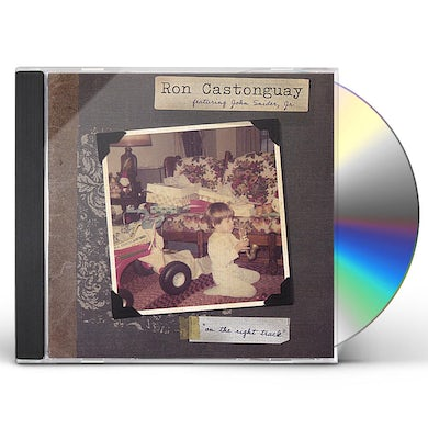 Ron Castonguay ON THE RIGHT TRACK CD