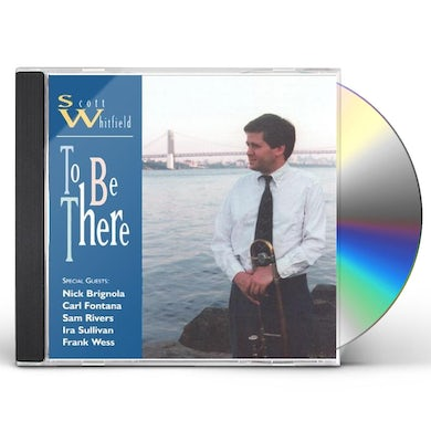 Scott Whitfield TO BE THERE CD