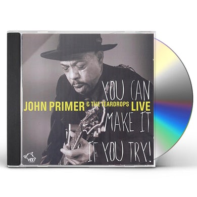 John Primer YOU CAN MAKE IT IF YOU TRY CD
