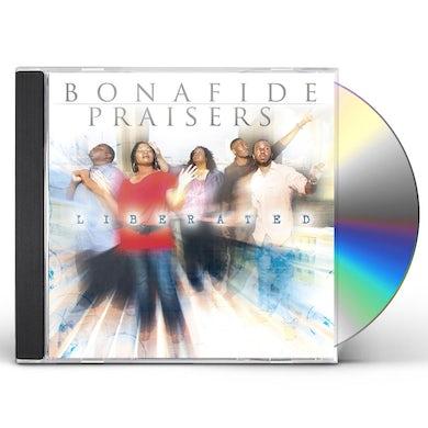 Bonafide Praisers LIBERATED CD