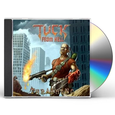 Tuck From Hell THRASHING CD