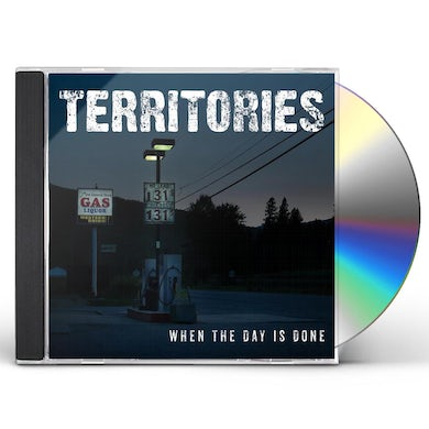 Territories WHEN THE DAY IS DONE CD