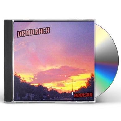 Drawback ADDISON CD