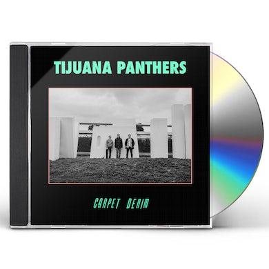 Tijuana Panthers Carpet Denim CD