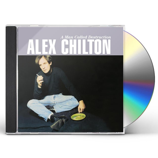 Alex Chilton MAN CALLED DESTRUCTION CD