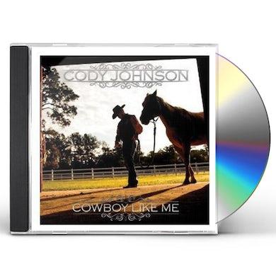 Cody Johnson COWBOY LIKE ME CD