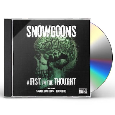 Snowgoons FIST IN THE THOUGHT CD